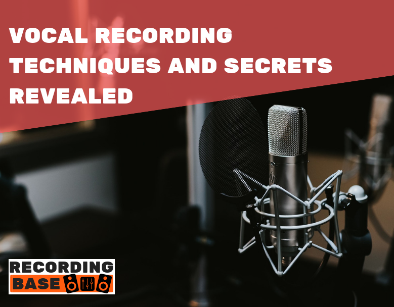 vocal recording techniques and secrets
