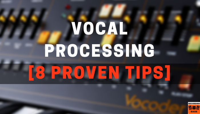 Vocal Processing Tips