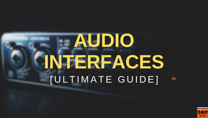 audio interfaces guide