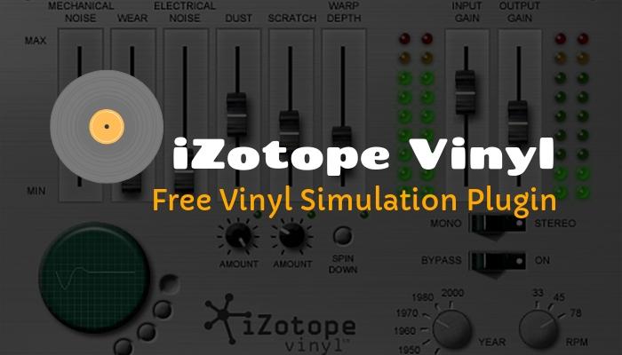 iZotope Vinyl plugin