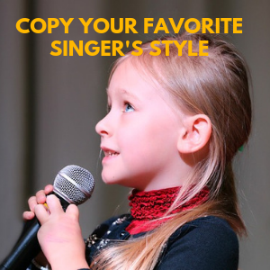 copy the singing style