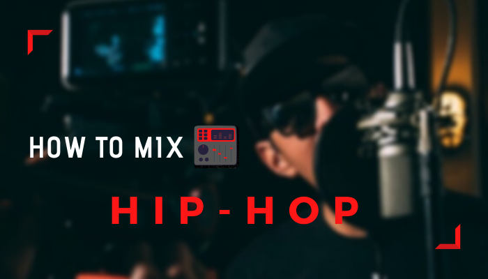 how mix hip hop