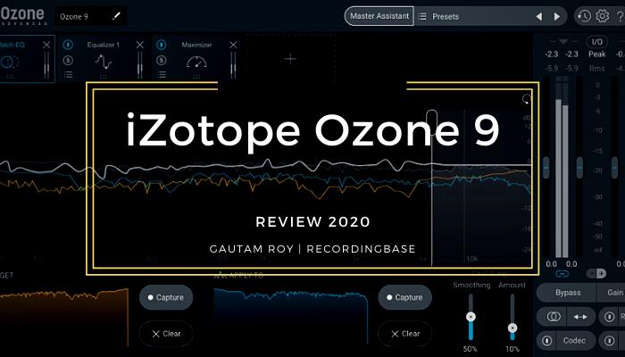 iZotope Ozone 9 review