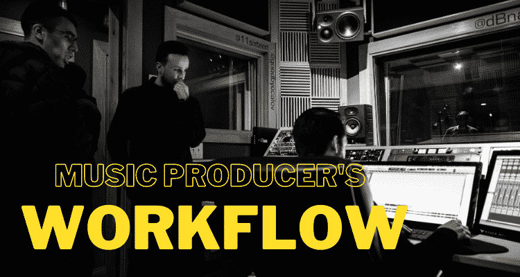 music producers workflow