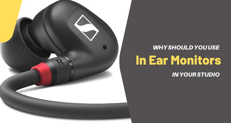 In Ear Monitors