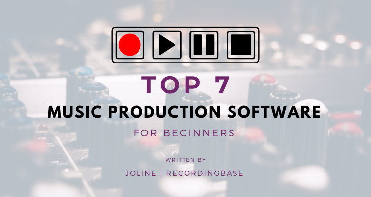 top 7 music production software for beginners.png