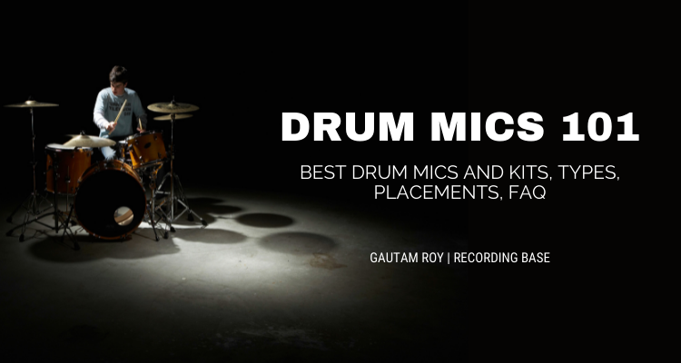 ULTIMATE GUIDE TO DRUM MICS
