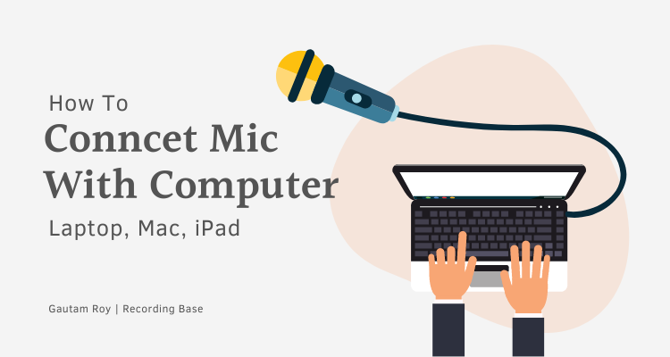 Conncet Mic With Computer