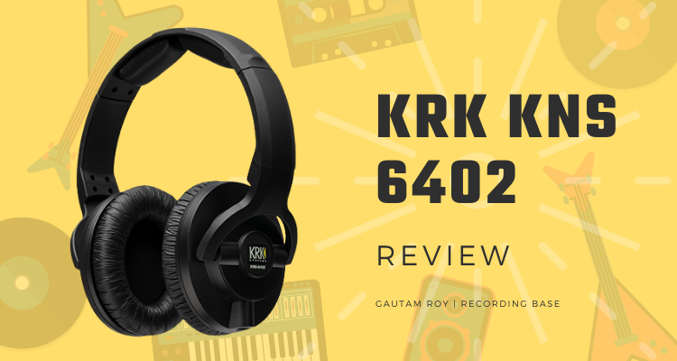 KRK KNS 6402 latest review